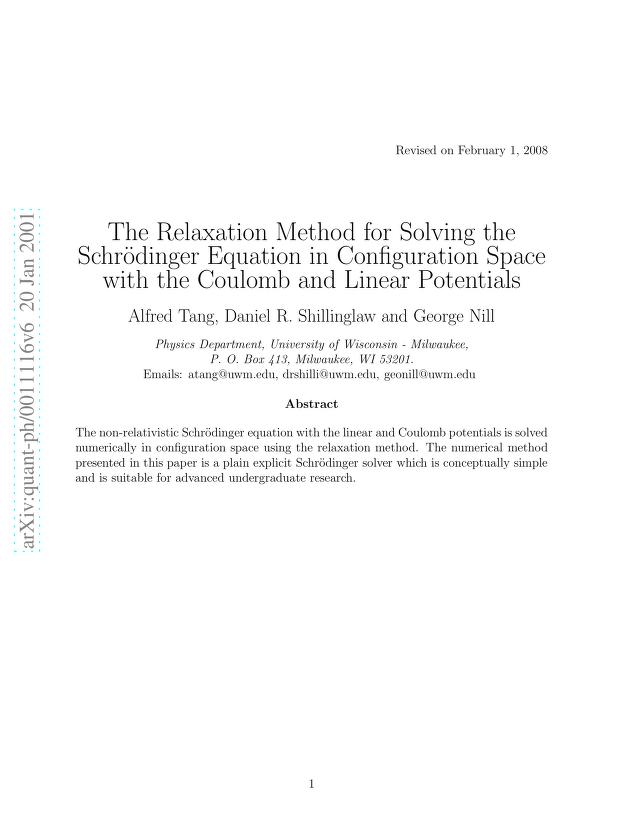 Alfred Tang - The Relaxation Method for Solving the Schrodinger Equation in Configuration Space with the Coulomb and Linear Potentials