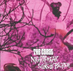 Nightfreak and the Sons of Becker by The Coral