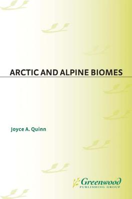 Arctic and alpine biomes by Joyce Ann Quinn
