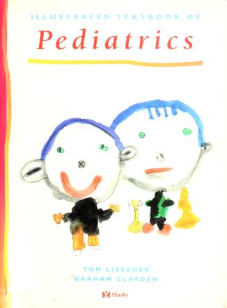Cover of: Illustrated textbook of paediatrics | Tom J. Lissauer