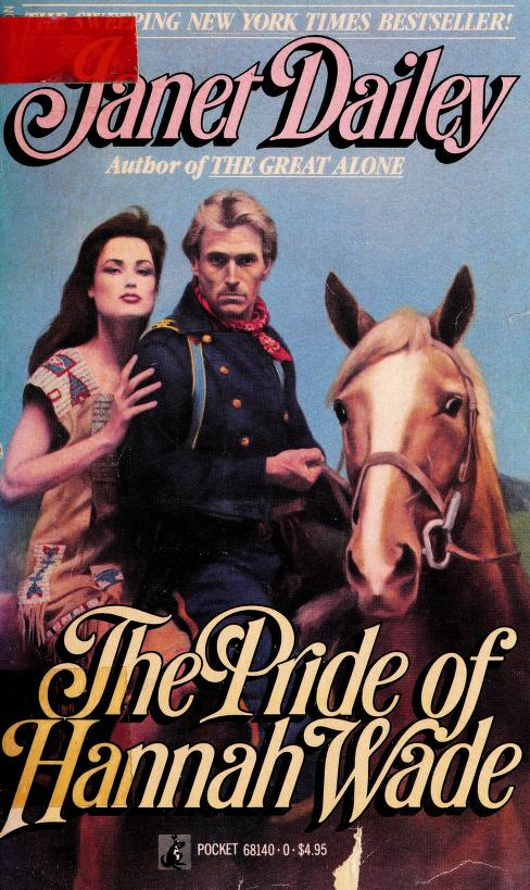 The PRIDE OF HANNAH WADE by