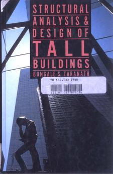 Cover of: Structural analysis and design of tall buildings by Bungale S. Taranath